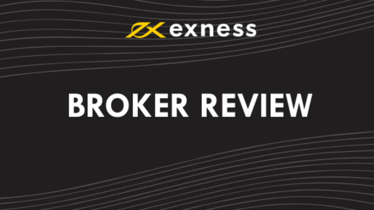 Exness Broker Review 1280x720